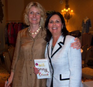 Authors Elizabeth Gilbert of Eat, Pray, Love and Liz Barker of Changed by Chance...Champion by Choice